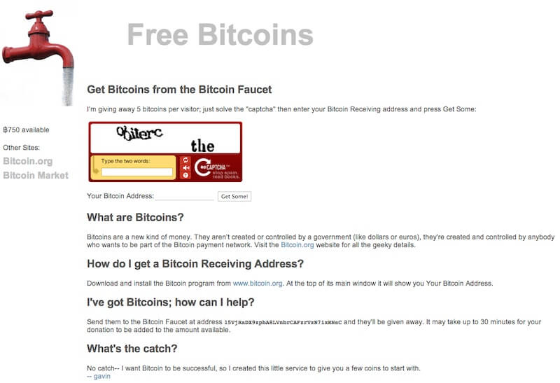 The original Bitcoin faucet - Faucets that Give You Free Bitcoins and Free Ethereum – Do They Actually Pay?