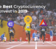 Top 10 Best Cryptocurrencies to Invest in 2019