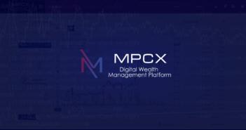 MPCX 351x185 - The MPCX Platform presents the digital wealth management platform