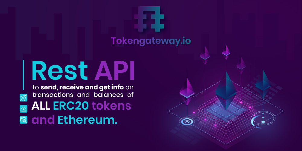 tokengateway - Tokengateway.io allows to automate sending Tokens/Ethereum and getting information on balances